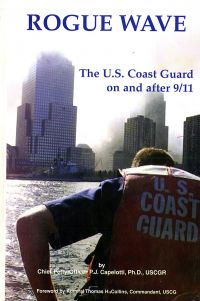 Rogue Wave: The U.S. Coast Guard on and After 9/11