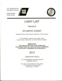 Light List, 2007, V. 2, Atlantic Coast, Shrewsbury River, New Jersey to Little River, South Carolina