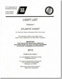 Light List, 2010, V. 1, Atlantic Coast, St. Croix River, Maine to Shrewsbury River, New Jersey