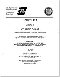 Light List, 2012, V. 2, Atlantic Coast, Shrewsbury River, New Jersey to Little River, South Carolina