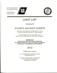 Light List, 2012, V. 3, Atlantic and Gulf Coasts, Little River, South Carolina to Econfina River, Florida (Includes Puerto Rico and the U.S. Virgin Islands)