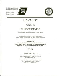 Light List, 2012, V. 4, Gulf of Mexico, Econfina River, Florida, to the Rio Grande, Texas