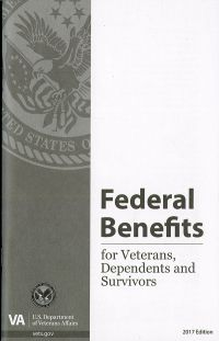 Federal Benefits For Veterans, Dependents and Survivors, 2017