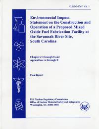 Environmental Impact Statement of the Construction and Operation of a Proposed Mixed Oxide Fuel Fabrication Facility at the Savannah River Site, South Carolina: Final Report
