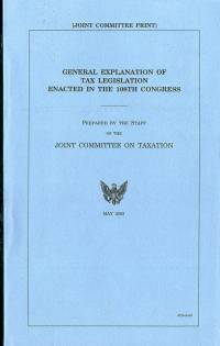 General Explanation of Tax Legislation Enacted in the 108th Congress, May 2005