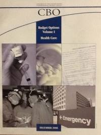 Budget Options, Volume I: Health Care