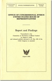 Office of Congressional Ethics, United States House Of Representatives: Report and Findings Transmitted to the Committee on Standards of Official Conduct, August 6, 2009
