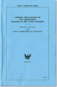 General Explanation of Tax Legislation Enacted in the 111th Congress, March 2011