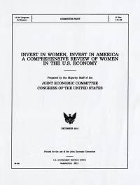 Invest in Women, Invest in America: A Comprehensive Review of Women in the U.S. Economy
