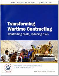 Transforming Wartime Contracting: Controlling Costs, Reducing Risks