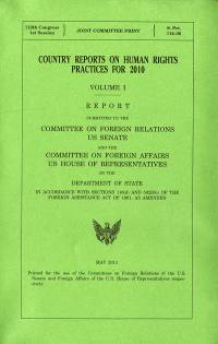 Country Reports on Human Rights Practices for 2010 (2 Volumes)