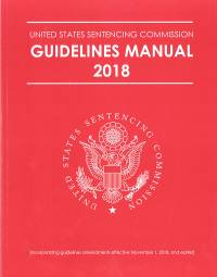 United States Sentencing Commission Guidelines Manual, 2018; Appendix B; Appendix C