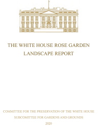 The White House Rose Garden Landscape Report