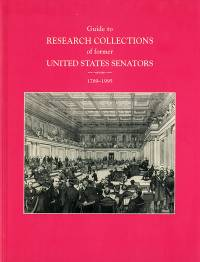 Guide to Research Collections of Former United States Senators, 1789-1995