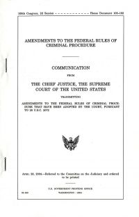 Amendments to the Federal Rules of Criminal Procedure, Communication From the Chief Justice, the Supreme Court of the United States, April 28, 2004