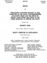 Report on Intelligence Activities Relating to Iraq Conducted by the Policy Counterterrorism Evaluation Group and the Office of Special Plans .... June 2008