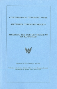 Congressional Oversight Panel September Oversight Report: Assessing the TARP on the Eve of Its Expiration, September 16, 2010