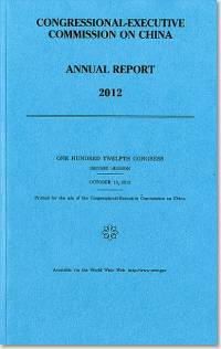Congressional-Executive Commission on China Annual Report 2012