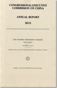 Congressional-Executive Commission on China Annual Report 2013