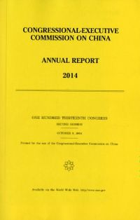 Congressional-Executive Commission on China Annual Report, 2014