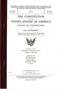 The Constitution of the United States of America, Analysis and Interpretation 2014 Supplement: Analysis of Cases Decided by the Supreme Court to July 1, 2014