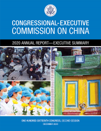 The 2020 Annual Report For The Congressional-executive Commission On China