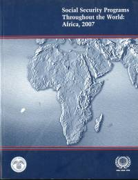 Social Security Programs Throughout the World: Africa, 2007