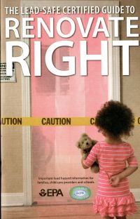 The Lead-Safe Certified Guide to Renovate Right, September 2011 Revision