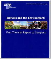 Biofuels and the Environment: First Triennial Report to Congress