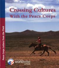 Crossing Cultures With the Peace Corps: Peace Corps Letters From the Field