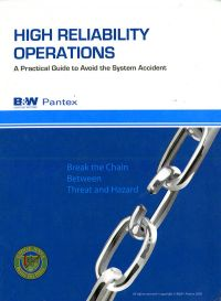 High Reliability Operations: A Practical Guide To Avoid The Systems Accident