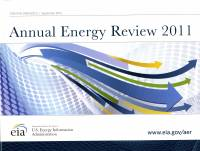 Annual Energy Review 2011