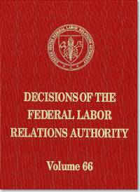 Decisions of the Federal Labor Relations Authority, V. 66, August 1, 2011 Through September 30, 2012