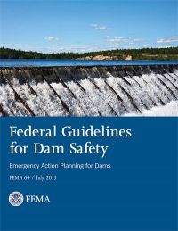 Federal Guidelines for Dam Safety
