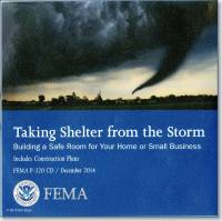 Taking Shelter From the Storm: Building a Safe Room for Your Home or Small Business; Includes Construction Plans (CD)