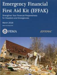Emergency Financial First Aid Kit, (EFFAK): Strengthen Your Financial Preparedness for Disasters and Emergencies
