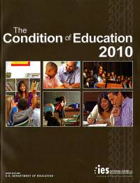 The Condition of Education 2010