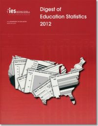 Digest of Education Statistics 2012