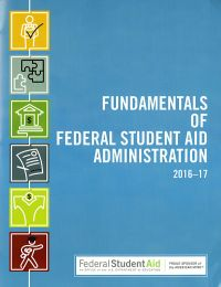 Fundamentals of Federal Student Aid Administration 2016-17