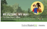 My Future, My Way: First Steps Toward College