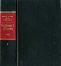 Public Papers of the Presidents of the United States: William J. Clinton, 1999, Book 1, January 1 to June 30, 1999