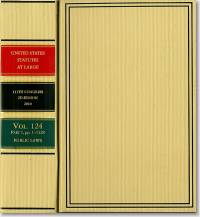 United States Statutes at Large, 2010, Volume 124