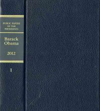 Public Papers of the Presidents of the United States: Barack Obama, 2012, Book 1, January 1, Through June 30, 2012