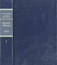 Public Papers of the Presidents of the United States: Barack Obama 2014 Book 1, January 1 to June 30, 2014