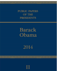 Public Papers of the Presidents of the United States: Barack Obama 2014 Book 2, July 1, 2014 to December 31, 2014