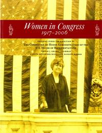 Women in Congress, 1917-2006 (Clothbound)