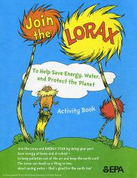 Join the Lorax To Help Save Energy, Water, and Protect the Planet Activity Book