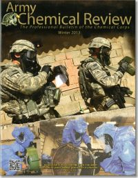 Army Chemical Review: The Professional Bulletin of the Chemical Corps