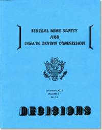 Federal Mine Safety and Health Review Commission Decisions