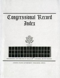 Index Vol 164 #\'s 91 To 113; Congressional Record                 June 4,to July6, 2018